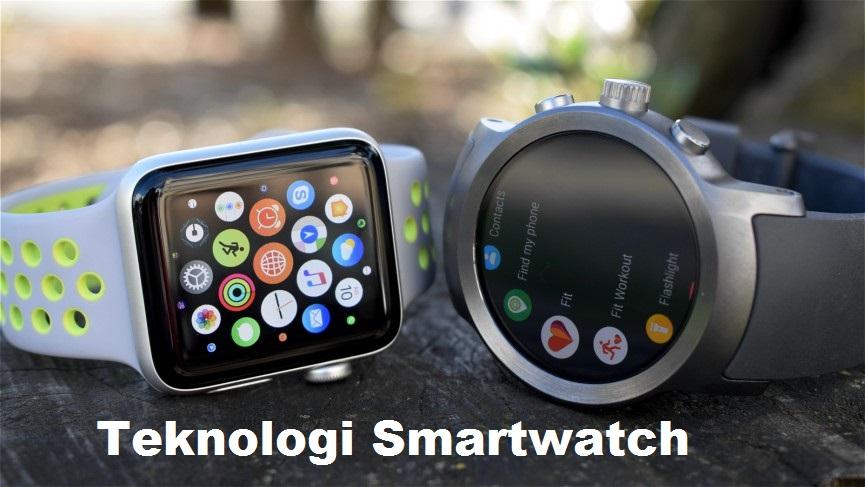 Teknologi Smartwatch
