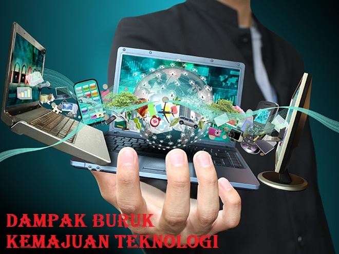 Dampak Buruk Kemajuan Teknologi